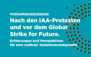 Nach den IAA-Protesten und vor dem Global Strike for Future