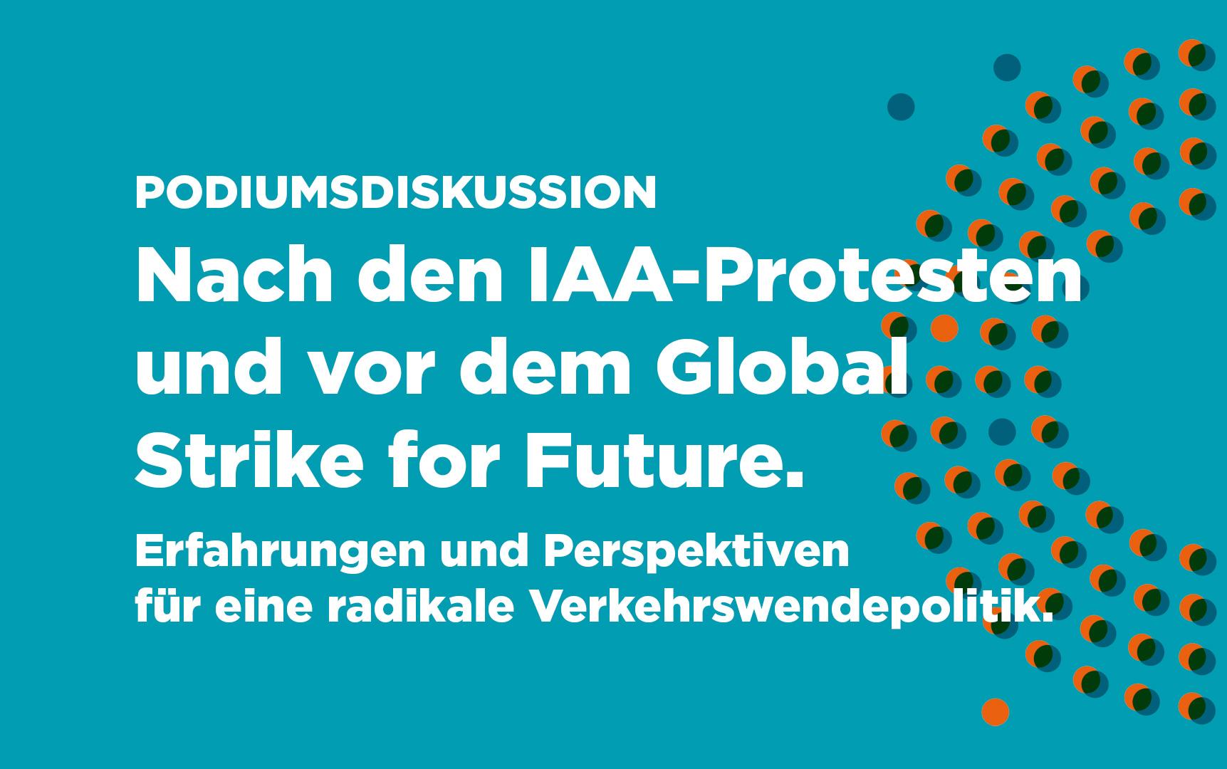 Nach den IAA-Protesten und vor dem Global Strike for Future